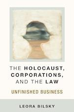 The Holocaust, Corporations, and the Law (Law Meaning and Violence Hardcover)