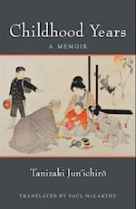 Childhood Years (Michigan Monograph Series in Japanese Studies, nr. 83)