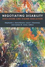 Negotiating Disability (Corporealities: Discourses Of Disability)