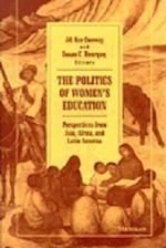 The Politics of Women's Education (Women & Culture)