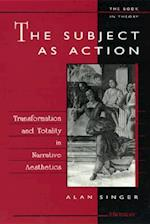 The Subject as Action