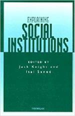 Explaining Social Institutions