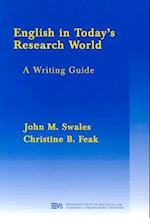 English in Today's Research World (Michigan Series in English for Academic & Professional Purposes)