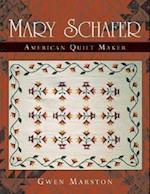Mary Schafer, American Quilt Maker