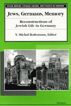 Bog, hardback Jews, Germans, Memory af Y. Michal Bodemann