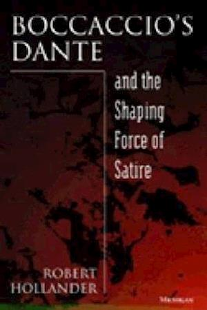 Boccaccio's Dante and the Shaping Force of Satire