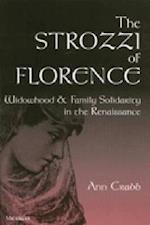 The Strozzi of Florence (Studies in Medieval & Early Modern Civilization)