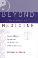 Beyond Complementary Medicine