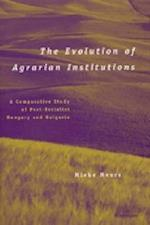 The Evolution of Agrarian Institutions