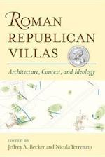 Roman Republican Villas (The Papers and Monographs of the American Academy in Rome)