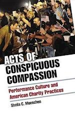 Acts of Conspicuous Compassion