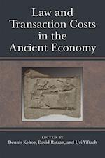 Law and Transaction Costs in the Ancient Economy (Law and Society in the Ancient World)