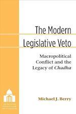 The Modern Legislative Veto (Legislative Politics and Policy Making)