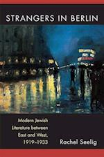 Strangers in Berlin (Michigan Studies in Comparative Jewish Cultures)