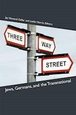 Three-way Street (Social History, Popular Culture, And Politics In Germany)
