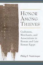 Honor Among Thieves (New Texts from Ancient Cultures)
