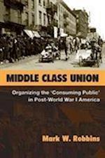Middle Class Union (Class: Culture)