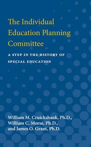 The Individual Education Planning Committee