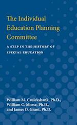 The Individual Education Planning Committee af William M. Cruickshank, William C. Morse, James O. Grant