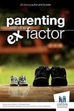 Parenting with the Ex Factor