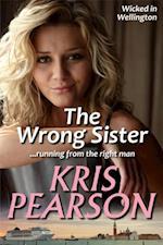 Wrong Sister af Kris Pearson