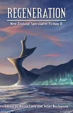 Regeneration: New Zealand Speculative Fiction II