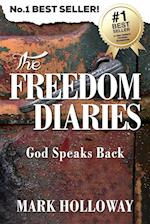 The Freedom Diaries: God Speaks Back