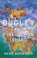 Bugley and the Fire Demon Island af David Bosworth