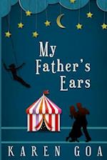 My Father's Ears