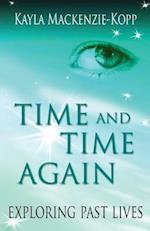 Time and Time Again - Exploring Past Lives