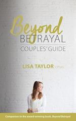 Beyond Betrayal Couples' Guide