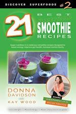 21 Best Superfood Smoothie Recipes - Discover Superfoods #2
