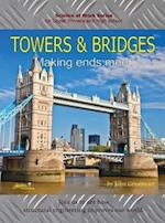Towers and Bridges: Making Ends Meet
