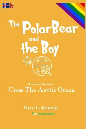 The Polar Bear and The Boy