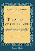 The Science of the Talmud af Charles M. Boerman