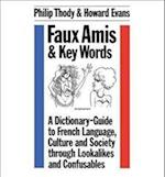 Faux Amis and Key Words af Philip Thody, Howard Evans