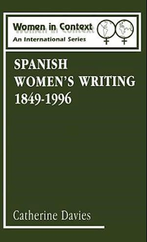 Spanish Women's Writing, 1849-1990