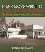 Frank Lloyd Wright's Hollyhock House