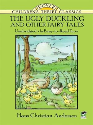Ugly Duckling and Other Fairy Tales af Hans Christian Andersen