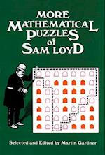 More Mathematical Puzzles af Sam Loyd