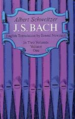 J. S. Bach, Volume One (Dover Books on Music)