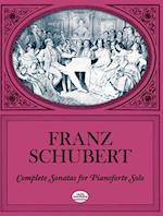 Complete Sonatas for Pianoforte Solo af Classical Piano Sheet Music, Franz Schubert, F. Schubert