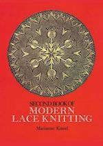 The Second Book of Modern Lace Knitting (Dover Knitting, Crochet, Tatting, Lace)