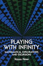 Playing with Infinity (Dover Books on Mathematics)