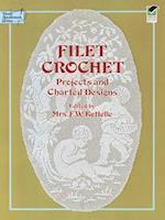 Filet Crochet (Dover Needlework)