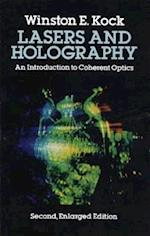 Lasers and Holography (Dover books explaining science)