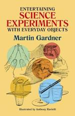 Entertaining Science Experiments with Everyday Objects (Dover Children's Science Books)