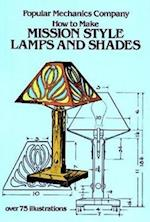 How to Make Mission Style Lamps and Shades af Popular Mechanics Magazine, John Duncan Adams, Popular Mechanics Co