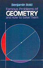 Famous Problems in Geometry and How to Solve Them (Dover Books on Mathematics)