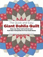 The Quick and Easy Giant Dahlia Quilt (Dover Needlework)